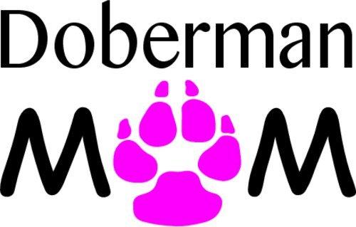 WickedGoodz Doberman Mom Decal - Doberman Pinscher Bumper Sticker - Dog Breed Decal - Doberman Sticker