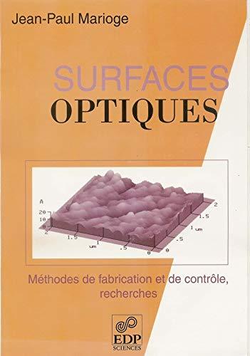 Surfaces optiques : méthodes de fabrication et de contrôle, recherches PDF Books