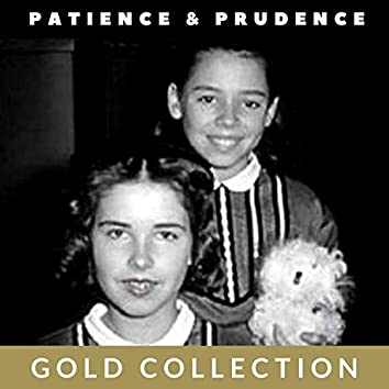 Patience & Prudence - Gold Collection
