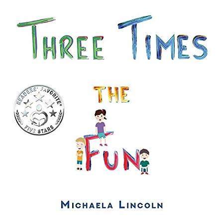 Three Times the Fun