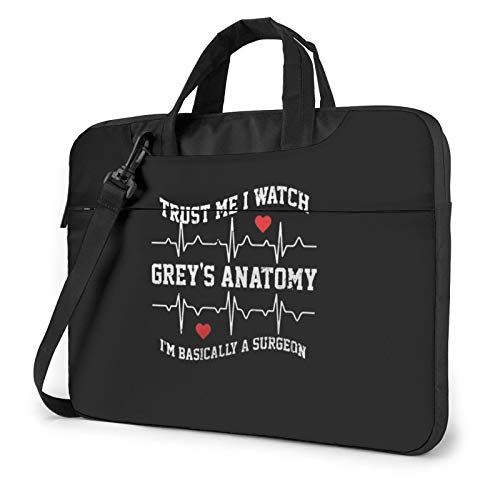 15.6' Portable Laptop Bag Sleeve -Trust Me I Watch Greys Anatomy - Laptop Sleeve Briefcase For Chromebook Notebook Tablet