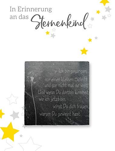 The Art of Stone STERNENKIND TROST-SCHIEFERPLATTE - 5,5x5,5 cm mit hochwertiger Lasergravur - Ich Bin gegangen, nur einen kleinen Schritt… - Grabschmuck und Trostspender für trauernde Eltern