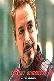 Tony Stark: Whatever It Takes ; Marvel Avengers Iron Man Superhero Gift Notebook Journal 6 x 9 inche...