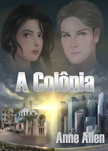 A Colônia (Portuguese Edition)