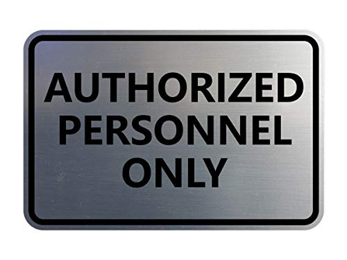 Signs ByLITA Classic Framed Authorized Personnel Only Sign (Brushed Silver) - Large