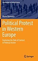 Political Protest in Western Europe: Exploring the Role of Context in Political Action (Contributions to Political Science)