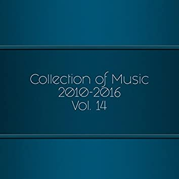 Collection Of Music 2010-2016, Vol. 14