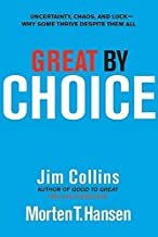Great by Choice: Uncertainty, Chaos, and Luck--Why Some Thrive Despite Them All: 5