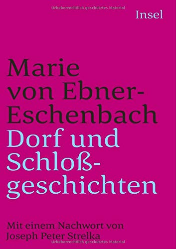 Dorf- und Schloßgeschichten (insel taschenbuch)