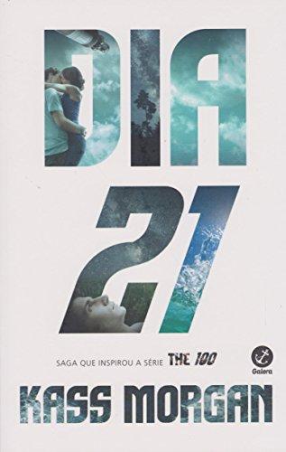 Dia 21 (Vol. 2 The 100)