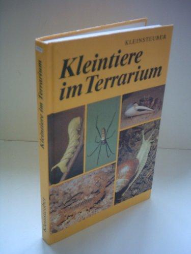 Erich Kleinsteuber: Kleintiere im Terrarium - Wirbellose halten, züchten, kennenlernen