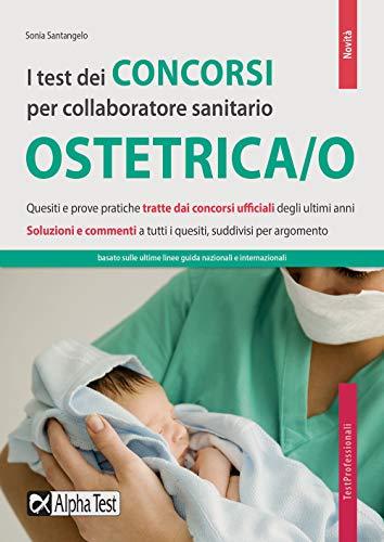 I test dei concorsi per collaboratore sanitario Ostetrica/o