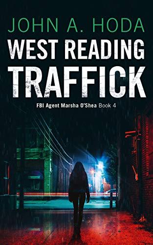 West Reading Traffick (FBI Agent Marsha O'Shea Book 4) (English Edition)