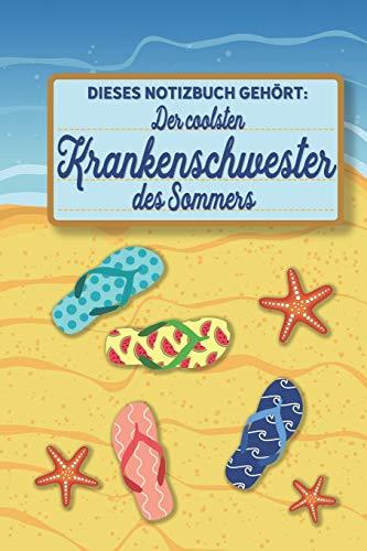 Dieses Notizbuch gehört der coolsten Krankenschwester des Sommers: blanko A5 Notizbuch liniert mit über 100 Seiten Geschenkidee - Strand und Sommer Softcover
