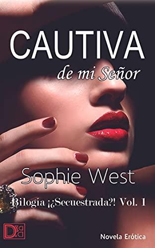 Cautiva de mi Señor de Sophie West