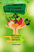 The Complete Keto Guide for Beginners