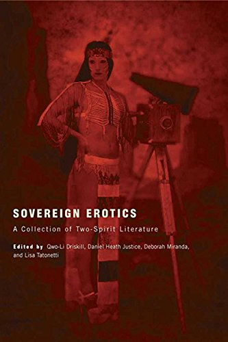 Sovereign Erotics: A Collection of Two-Spirit Literature (First Peoples: New Directions in Indigenous Studies)