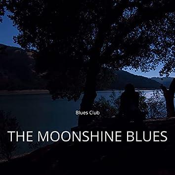 The Moonshine Blues