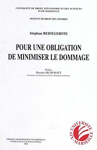 Pour une obligation de minimiser le dommage (Institut de droit des...