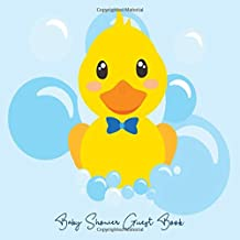 Baby Shower Guest Book: Rubber Ducky Duck Yellow and Blue Theme, Welcome Baby Boy Sign in Guestbook with predictions, advi...