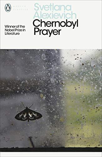 Chernobyl Prayer: Voices from Chernobyl