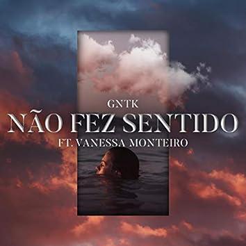 Não Fez Sentido (feat. Vanessa Monteiro)
