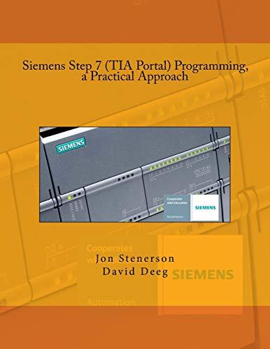 Siemens Step 7 (TIA Portal) Programming, a Practical Approach