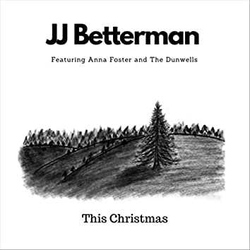 This Christmas (feat. Anna Foster & The Dunwells)