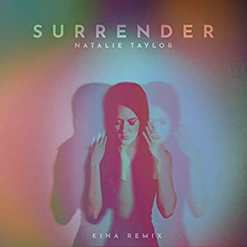 Surrender (Kina Remix)
