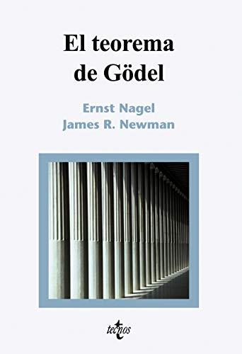 El Teorema de Gödel (Filosofía - Filosofía y Ensayo)