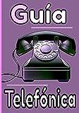 Guía telefónica: Un gran y hermoso cuaderno para guardar los datos de todos tus contactos. Índice alfabético