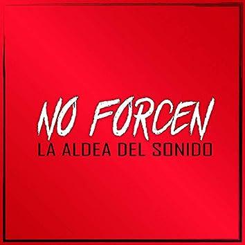 No Forcen