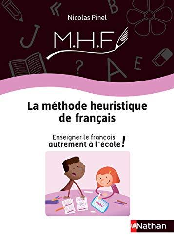 Méthode Heuristique de Français - Guide de la méthode