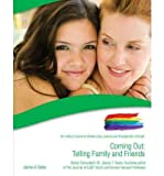 Coming Out: Telling Family and Friends: The Gallup's Guide to Modern Gay, Lesbian & Transgender Lifestyle (Gallup's Guide to Modern Gay, Lesbian and Transgender Lifestyle (Library)) (Hardback) - Common