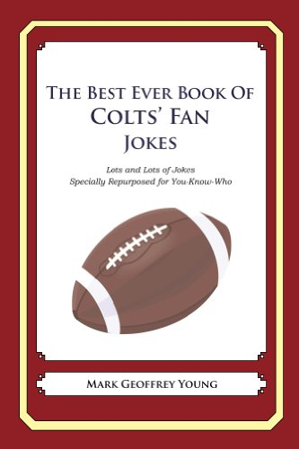 The Best Ever Book of Colts' Fan Jokes (English Edition)