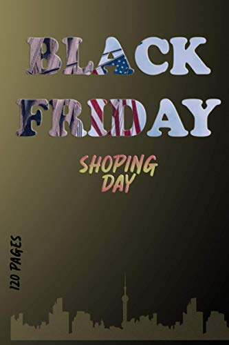 Notebook - Black Friday: Plan your purchases and save money during this amazing sales   Amazon discount, flash sale   Black Friday sale, promotion   ... daily, planner for women, chick lit Paperback