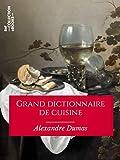 Grand dictionnaire de cuisine - Format Kindle - 9782346139903 - 4,49 €
