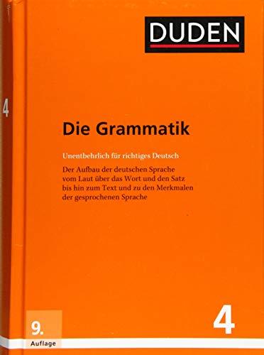 Duden – Die Grammatik: Unentbehrlich für richtiges Deutsch (Duden - Deutsche Sprache in 12 Bänden)