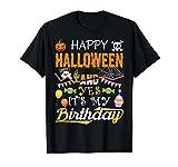 Happy Halloween It's My Birthday Born 31st October Gift Maglietta