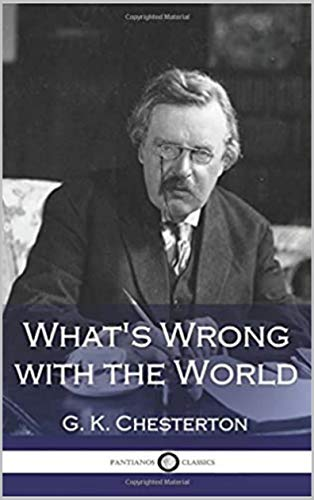 What\'s Wrong with the World (English Edition)