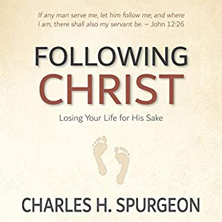 Following Christ [Annotated, Updated]: Losing Your Life for His Sake audiobook cover art
