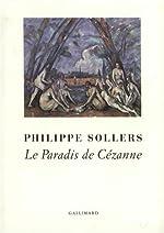 Le Paradis de Cézanne de Philippe Sollers