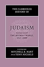 The Cambridge History of Judaism: Volume 8, The Modern World, 1815–2000