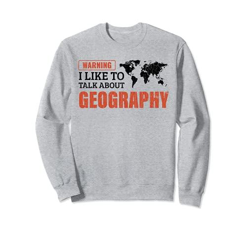Mi piace parlare di geografia Regalo per l'insegnante Felpa