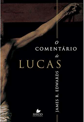Comentário de Lucas, O