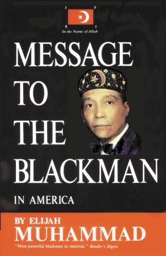 Compare Textbook Prices for Message to the Blackman in America  ISBN 9781884855146 by Muhammad, Elijah