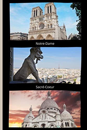 NOTRE DAME SACRE COEUR: Paris notebook | Journal with college ruled pages for writing and doodling|Composition book|vintage notebook to write in