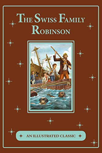 The Swiss Family Robinson (An Illus…