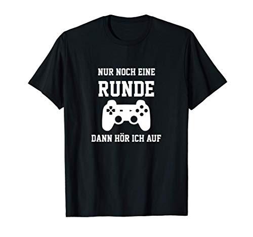 Controller Computer Nur noch eine Runde dann hör ich auf T-Shirt