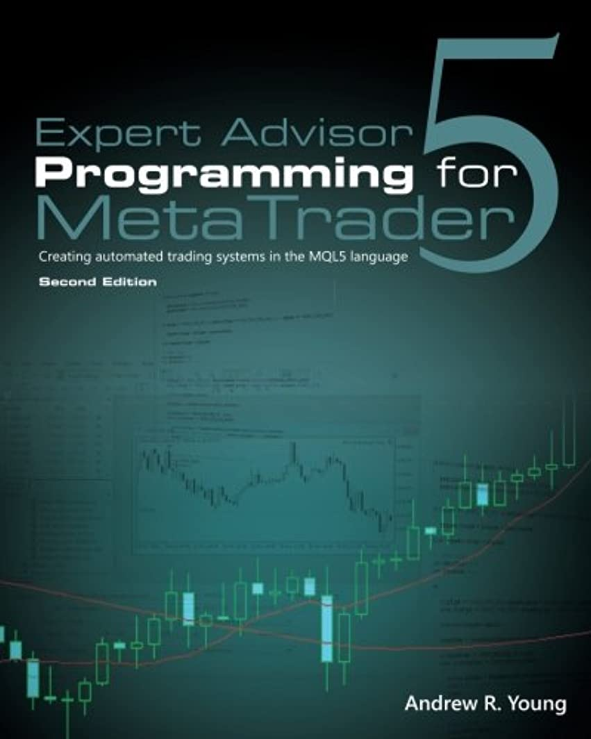 単位恵み促進するExpert Advisor Programming for MetaTrader 5: Creating automated trading systems in the MQL5 language